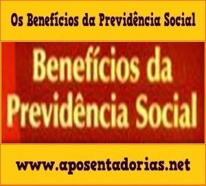 Previdência Social – O que dá Direito aos Benefícios.