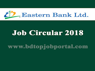 Eastern Bank Ltd. (EBL) Job Circular 2018