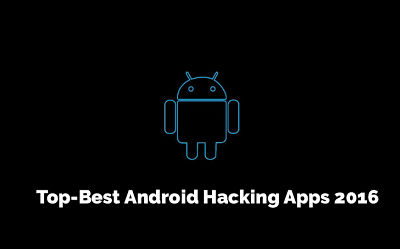 DOWNLOAD BEST ANDROID HACKING APPS 2016