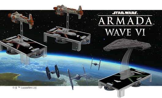 FFG PREVIEWS STAR WARS ARMADA WAVE SIX!