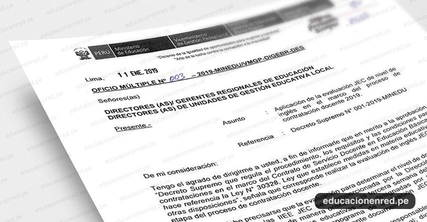 OFICIO MÚLTIPLE N° 003-2019-MINEDU/VMGP-DIGEBR-DES - Aplicación de la Evaluación JEC de Nivel de Inglés - Contratación Docente 2019 - www.minedu.gob.pe