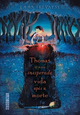 Thomas e sua inesperada vida após a morte, de Emma Trevayne
