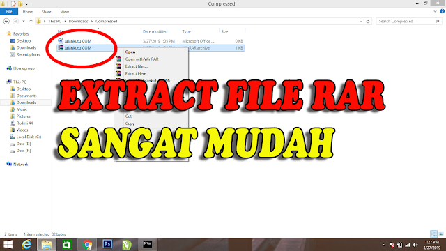 Cara Extract File RAR di Semua Versi Windows