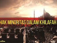 Hak Minoritas dalam Khilafah
