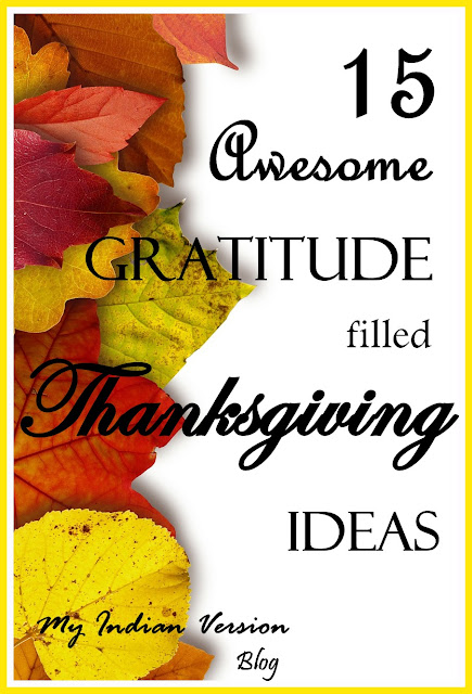 15 AWESOME Gratitude Filled THANKSGIVING DAY Ideas