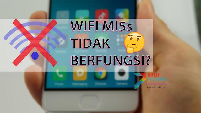 Wifi Pada Xiaomi Mi5s Kamu Tidak Berfungsi Setelah Flashing Custom Rom CM 13? Coba 2 Tutorial Cara Fix Berikut Ini
