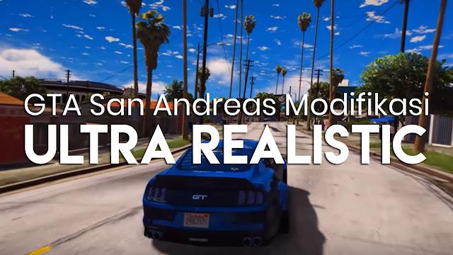 Cara ini bisa GTA San Andreas Menjadi HD, Realistik & Lebih Nyata