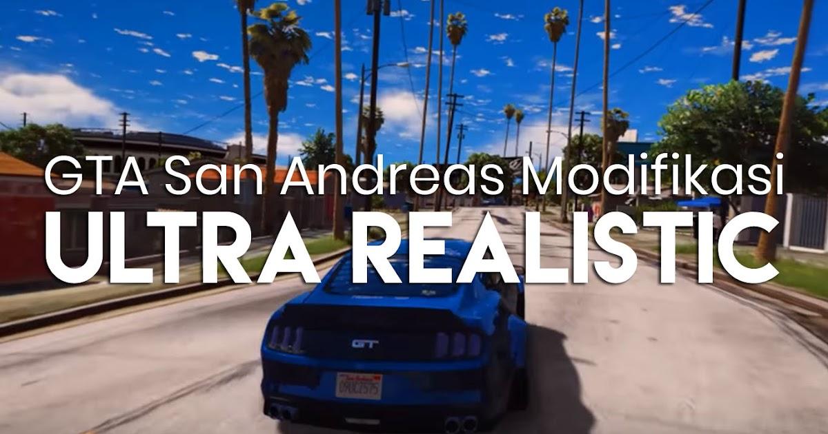 Cara Mengubah Gta San Andreas Menjadi Hd Realistik Lebih Nyata Reza Nauma Solusi Komputer Ponsel