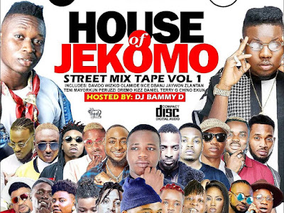 DOWNLOAD MIXTAPE: House Of Jekomo Mixtape 1st Edition hosted by Dj Bammy D