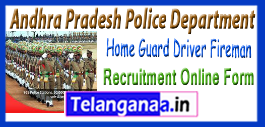 AP Police Home Guard Driver Fireman Recruitment Notification Online Form 2017