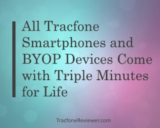 do tracfone smartphones have triple minutes