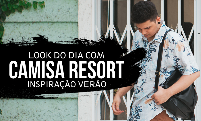look masculino com camisa resort