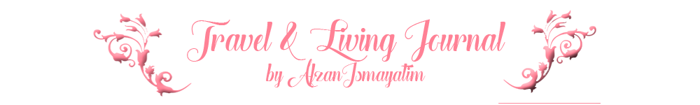 Travel and Living Journal by Afzan Ismayatim