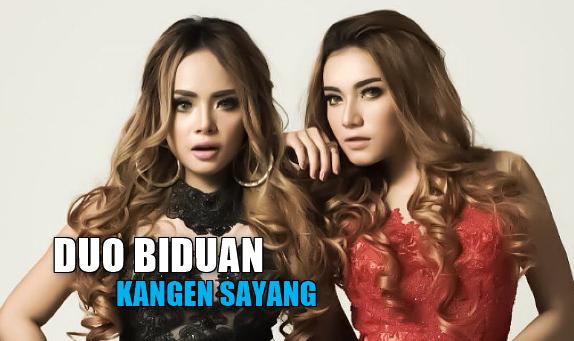 Download Lagu Duo Biduan - Kangen Sayang Mp3 Dangdut House 2018,Duo Biduan, Dangdut, Dangdut Remix, 2018, Kangen Sayang, Mp3