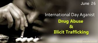 International Day Against Drug Abuse and Illicit Trafficking, 26 June