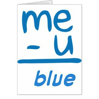 Me-U=Blue
