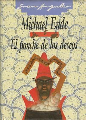 """Libros de Fantasía para niños: """"El ponche de los deseos"""", de Michael Ende"""