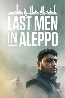 Watch Last Men in Aleppo Online Free in HD