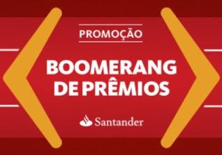 Promoção Santander Cartões Boomerang de Prêmios 2017 2018