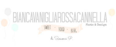 www.biancavanigliarossacannella.blogspot.it