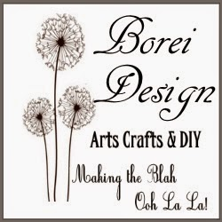 Borei Design Crafts Tutorial DIY