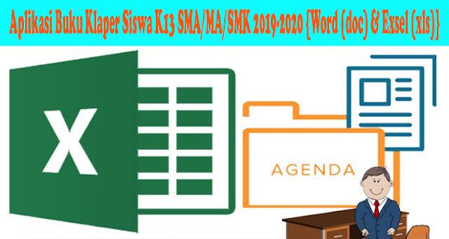 Aplikasi Buku Klaper Siswa K13 SMA/MA/SMK 2019-2020 {Word (doc) & Exsel (xls)}