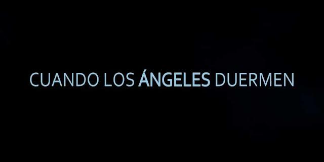 Tráiler de 'Cuando los Ángeles Duermen', la nueva película de Gonzalo Bendala