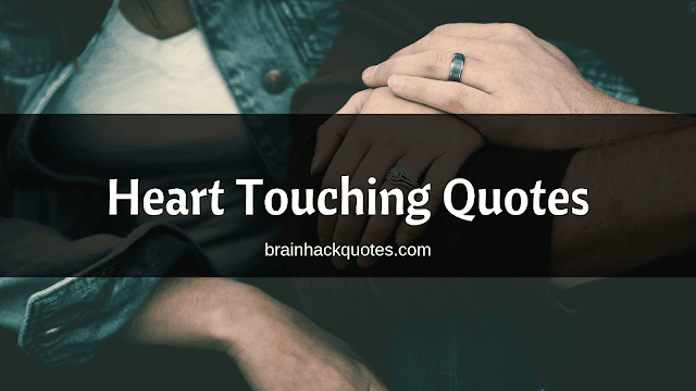 Heart Touching Quotes - Brain Hack Quotes