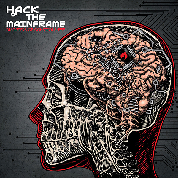 "Hack The Mainframe stream new album ""Disorders Of Consciousness"""