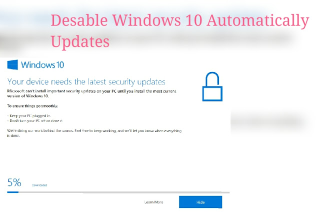 stop automatically windows 10 updates