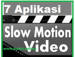aplikasi edit video slow motion android terbaik