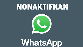 Cara menonaktifkan whatsapp (off) di hp android