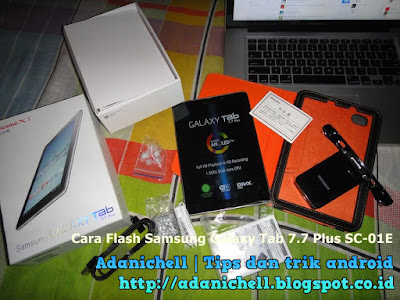 Cara Flash Samsung Galaxy Tab 7.7 Plus SC-01E