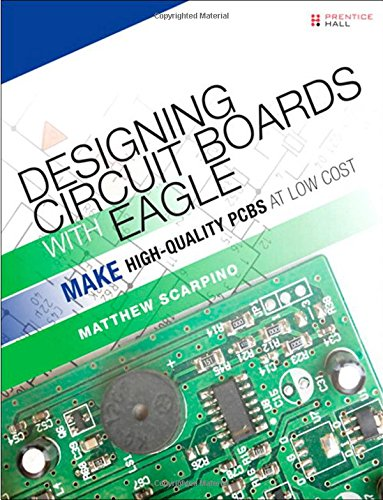 Designing Circuit Boards With Eagle E