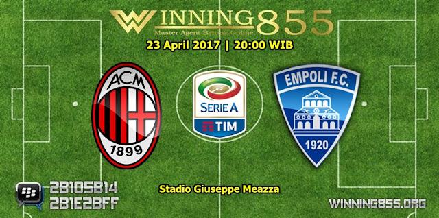 Prediksi Skor AC Milan vs Empoli 23 April 2017