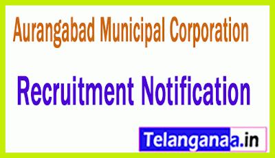 Aurangabad Municipal Corporation Recruitment Notification