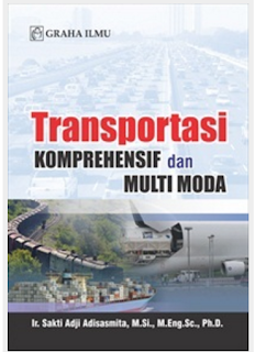 Transportasi Komprehensif dan Multi Moda