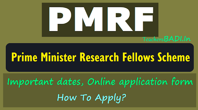 pmrf important dates,pmrf online applicatio form, how to apply for prime minister's research fellowship,pmrf web portal https://pmrf.in,pmrf online applying last date,pmrf selection list results