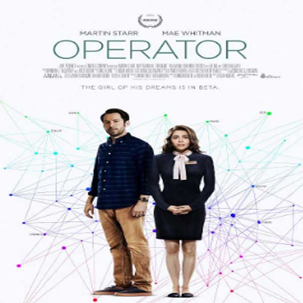 Operator, Operator Synopsis, Operator Trailer, Operator Review