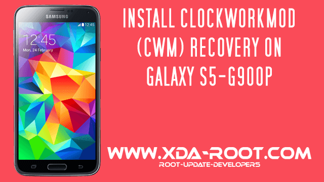 INSTALL-CWM-RECOVERY-GALAXY S5-G900P