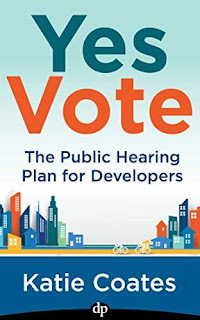 Yes Vote: The Public Hearing Plan for Developers - free book promotion Katie Coates