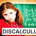 La discalculia o dificultad en el aprendizaje de las matemáticas (DAM)