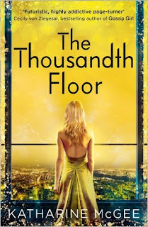 https://www.goodreads.com/book/show/24921954-the-thousandth-floor?ac=1&from_search=true