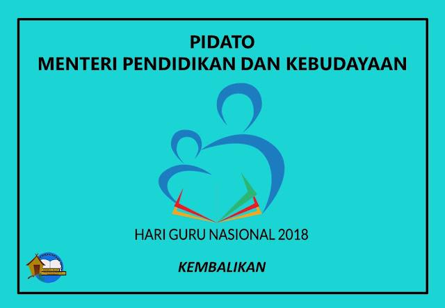 Pidato Menteri Pendidikan Hari Guru 2018