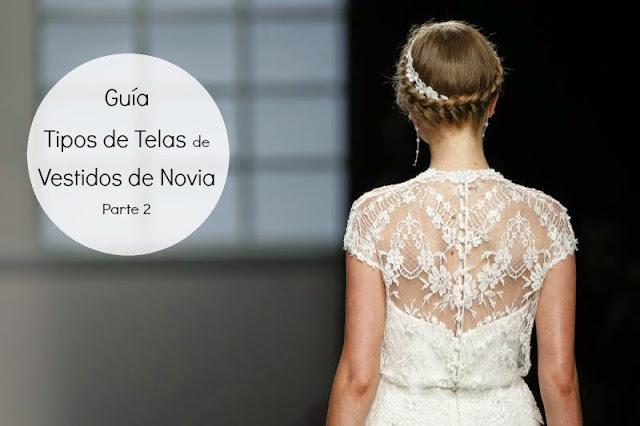 Guia Tipos de Telas de Vestidos de Novia - Blog Mi Boda