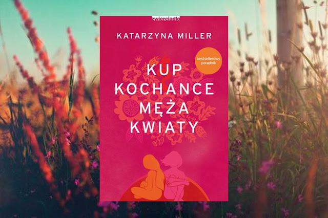 #297. Kup kochance męża kwiaty - Katarzyna Miller