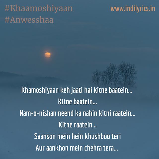 Khaamoshiyaan by Anwesshaa ft. Amit Choubey & Akshay Menon | Song Lyrics with English Translation and Real Meaning
