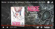 http://blog.mangaconseil.com/2018/08/video-bande-annonce-noise.html