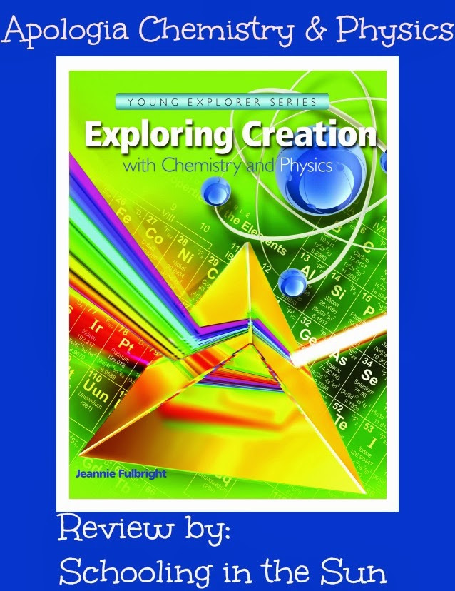 Schooling in the Sun: Apologia's Exploring Creation With Chemistry