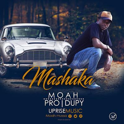 MOAH - MASHAKA